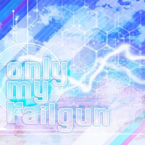 コール表】only my railgun/Popp...